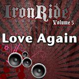 IronRide 5 - Love Again
