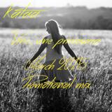 kataa - Vine, vine primavara (March 2015 Promotional mix)
