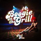 Boogie On The Grill (Live 4/15/17)