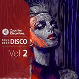 Soul Deep Disco Vol.2