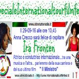 Speciale  del 29-09-16 - con l'attrice  Ira Fronten
