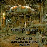 Swindler - Dying Industry (Ex Machina Promo Mix)