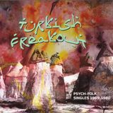 1969-1980: Turkish Freakout 1   Psych-Folk Singles
