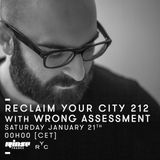 Reclaim Your City 212 | Wrong Assessment