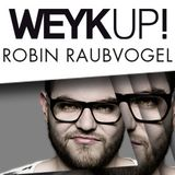 WEYKUP! Radio with Robin Raubvogel