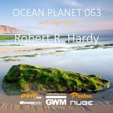 Robert R. Hardy - Ocean Planet 063 Guest Mix [Aug 20 2016] on Pure.FM