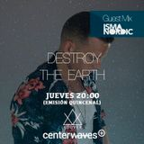 Destroy the Earth 081 - Isma Nordic Guestmix