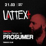 21.03.2014 LATTEX+ pres. PROSUMER