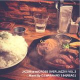JAZZ/Bossa/CROSS OVER JAZZ!!!!! VOL.3