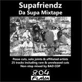 Supafriendz - Da Supa Mixtape (Side 2)