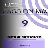 Deep Passion mix Vol.9 by Underdub