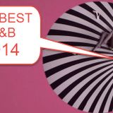 TURN DOWN FOR WHAT - R&B BEST OF 2014