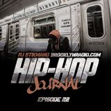 Hip Hop Journal Episode 22 w/ DJ Stikmand