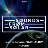 Sounds From Solar 059 (Guest Mix by Mark Alow)