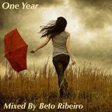 """'One Year"""" Mixed by Beto Ribeiro"""