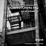 Downtown HQ #0418 (Presented by Ramon Baron)