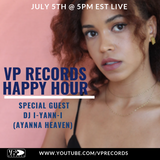 VP Records Happy Hour - 7-5-2019 - DJ I-Yann-I