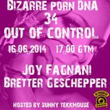 Bizarre Porn DNA - Out of Control Podcast - 34 - Part 2 - with  Bretter Geschepper