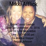Liquid Sound Lounge Radio September 10, 2016 wbai99.5fm 7-10pm