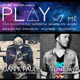Play W/ ME #005 - ToNEjay (Decibel Station RadioShow)