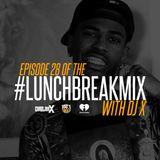 02.08.17 #LunchBreakMix