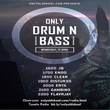 FLavRjay on OOS Radio, Only Drum'n'Bass 12-April-17