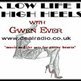 A Low Life in High Heels - 15 March 2017