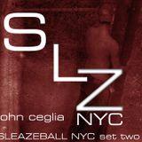 DJ John Ceglia - SleazeBall NYC 2016 Live Set - DJ Set 2