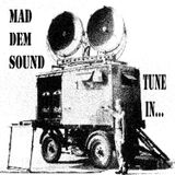 Mad Dem Sound - Tune In...(2006)