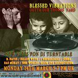 Blessed Vibrations 17 / New Vibes Pon Di Turtable