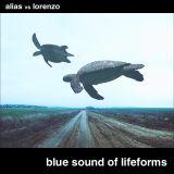 Blue Sound of Lifeforms (Alias vs Lorenzo b2b mix)