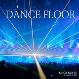 Mega Mix 61 - Dance Floor