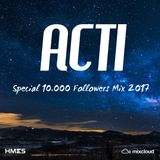 ACTI @ Special 10.000 Followers Mix 2017