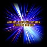 A Drum N Bass Mix Session
