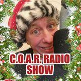 C.O.A.R. Radio Show 12/23/18