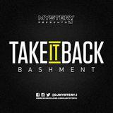 @DJMYSTERYJ - #TakeItBack #Bashment