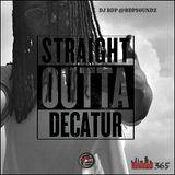 Straight Outta Decatur Urban 365 Mix (Clean) (1HR)