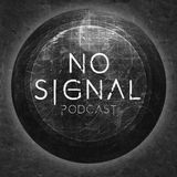 Chris Craig - No Signal Podcast (14-08-2018)