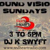 SoundVision Sundays (Red Heart Radio) - NYC's DJ K-Swyft (Best of Buju) 3-15-15