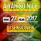 AYSN WEEKLY RADIOSHOW #27/17 FRESH DANCEHALL - DJ SENSILOVER