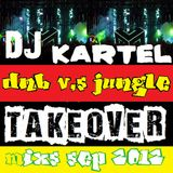 DNB V,S JUNGLE TAKEOVER MASH UP MIXS SEP2012