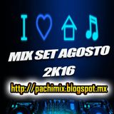 PACHIMIX - MIX SET AGOSTO 2K16 PACHIMIX.BLOGSPOT.MX