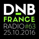 DnB France Radio #063 - 26/10/2016 - Hosted by Mc Fly Dj