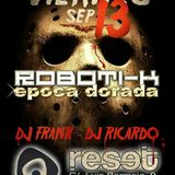 Dj Frank Roboti-K  Epoca Dorada en Reset Club Zaragoza