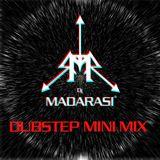 Dubstep Mix (DJ MADARASI)