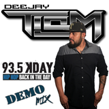 93.5 KDAY DEMO MIX DEEJAY TISM