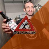 Headbanging - 22.03.2018 - Trop d'assistants bière !