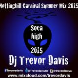 Soca High Summer Mix 2015