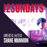 Shane Mannion - Live at 12Sundays, 14th July 2013