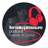 female:pressure podcast Episode 31: Luisa